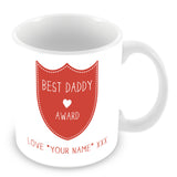 Best Daddy Mug - Award Shield Personalised Gift - Red