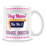 Finance Director Personalised Mug - No.1 Retro Gift - Pink