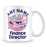 Worlds Best Finance Director Personalised Mug - Pink