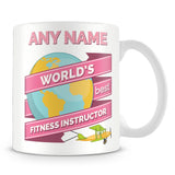 Fitness Instructor Worlds Best Banner Mug