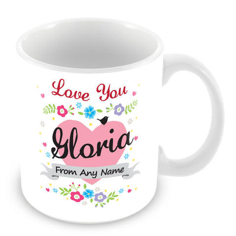 Gloria Mug - Love You Gloria Personalised Gift