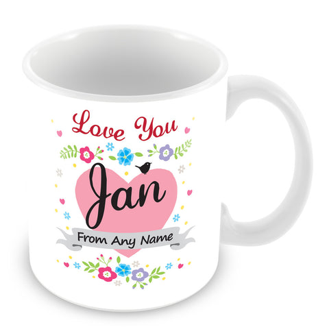 Jan Mug - Love You Jan Personalised Gift