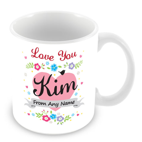 Kim Mug - Love You Kim Personalised Gift