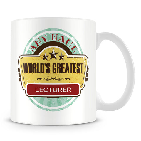 Worlds Greatest Lecturer Personalised Mug