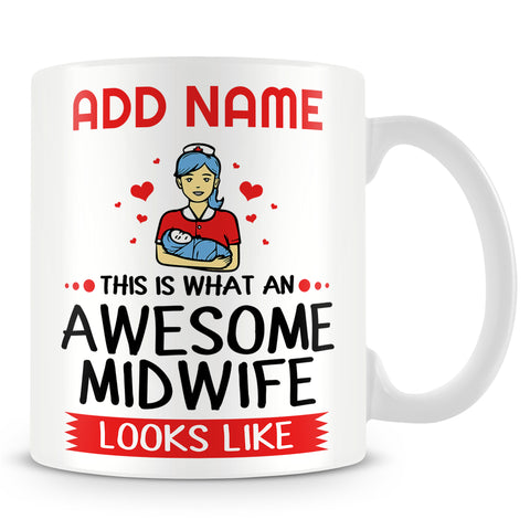 Midwife Mug Personalised Gift - This Is What An Awesome Midwife Looks Like