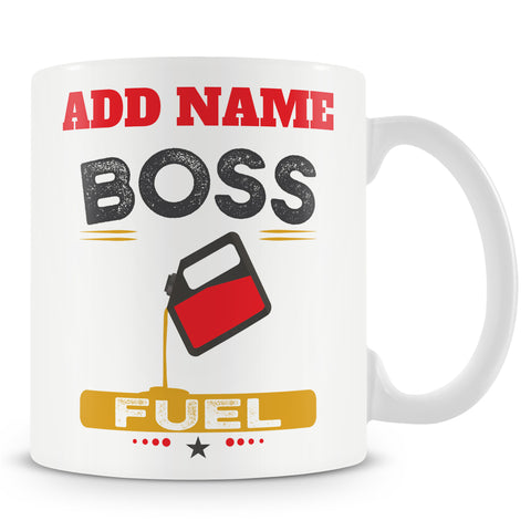 Boss Gift - Boss Fuel - Personalised Mug For Managers
