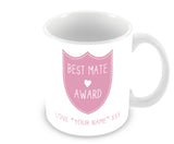 Best Mate Mug - Award Shield Personalised Gift - Pink