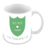Best Mate Mug - Award Shield Personalised Gift - Green