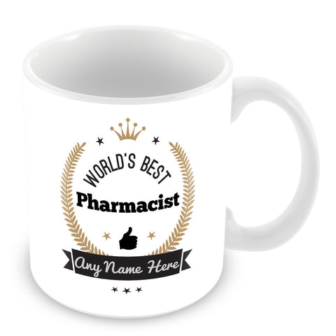 The Worlds Best Pharmacist Mug - Laurels Design - Gold