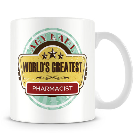 Worlds Greatest Pharmacist Personalised Mug