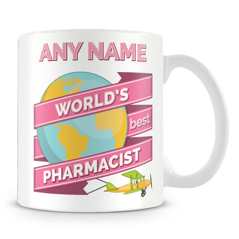 Pharmacist Worlds Best Banner Mug