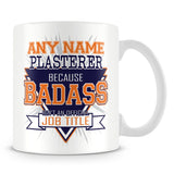 Plasterer Mug - Badass Personalised Gift - Orange