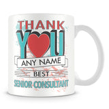 Senior Consultant Thank You Mug