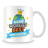 Senior Consultant Mug - World's Best Personalised Gift  - Blue