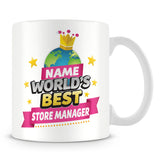 Store Manager Mug - World's Best Personalised Gift  - Pink