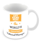 The Worlds Greatest Technical Manager Personalised Mug - Orange