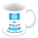 The Worlds Greatest Technical Manager Personalised Mug - Blue