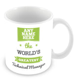The Worlds Greatest Technical Manager Personalised Mug - Green