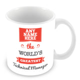 The Worlds Greatest Technical Manager Personalised Mug - Red