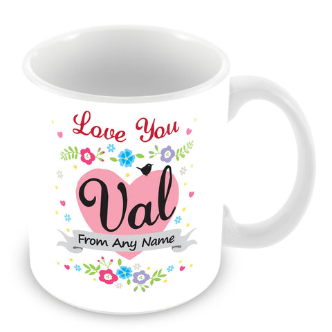Val Mug - Love You Val Personalised Gift