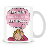 I'd Rather Be Personalised Mug with Name – Pink