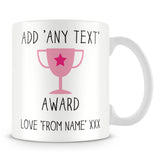 Award Trophy Personalised Mug – Pink