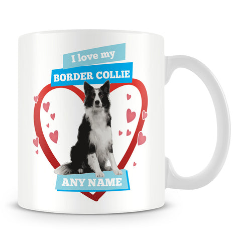 I Love My Border Collie Dog Personalised Mug - Blue