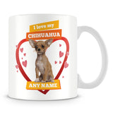 I Love My Chihuahua Dog Personalised Mug - Orange