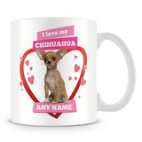 I Love My Chihuahua Dog Personalised Mug - Pink