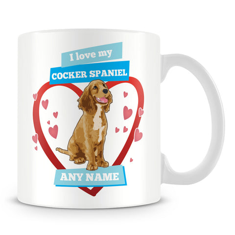 I Love My Cocker Spaniel Dog Personalised Mug - Blue
