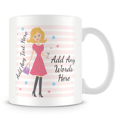 Girly Mug With Personalised Message – Blonde 1
