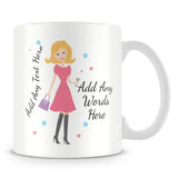 Girly Mug With Personalised Message – Blonde 3