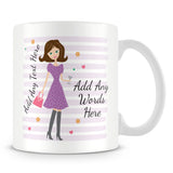 Girly Mug With Personalised Message – Brunette 1