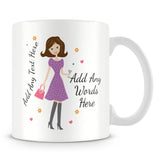 Girly Mug With Personalised Message – Brunette 3