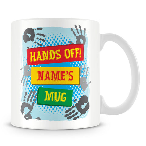 Hands Off Personalised Name Mug – Blue