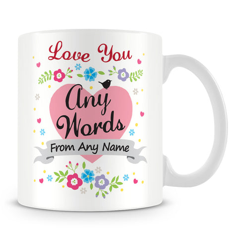 Love You with Hearts and Flowers Personalised Mug