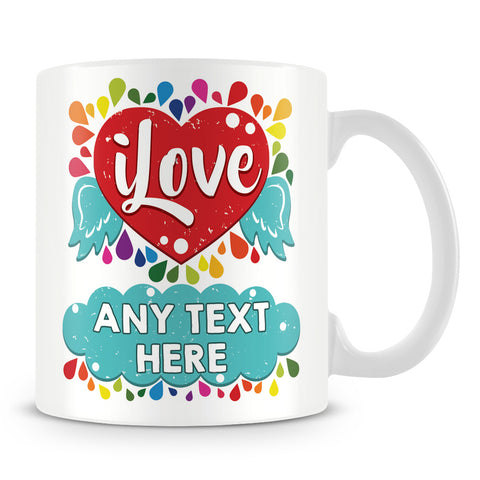 I Love - Rainbow Design Personalised Mug