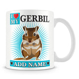 Gerbil Mug – I love My Gerbil Personalised Gift – Blue