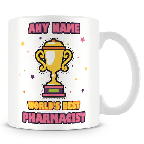 Pharmacist Mug - Worlds Best Trophy