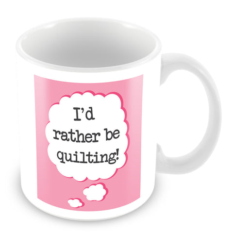 I'd Rather Be Quilting Personalised Mug - Pink