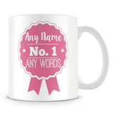 Number 1 Rosette Award Personalised Mug – Pink