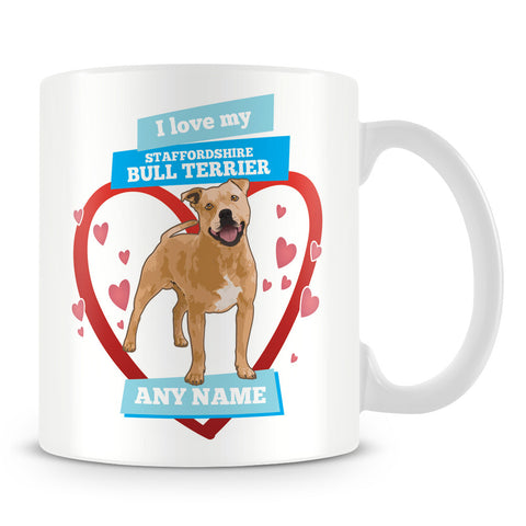 I Love My Staffordshire Bull Terrier Dog Personalised Mug - Blue