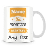 The Worlds Greatest Personalised Mug – Orange