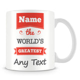 The Worlds Greatest Personalised Mug – Red