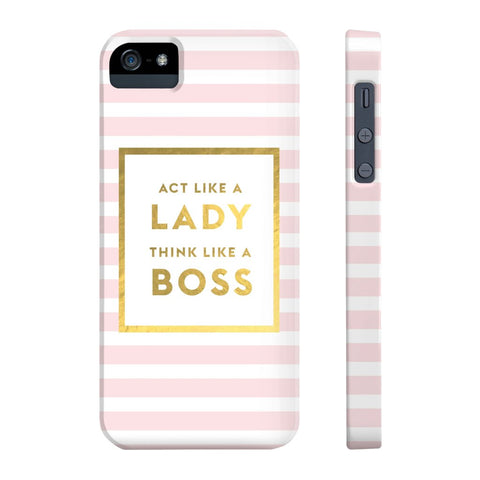 Act Like a Lady Think Like a Boss - iPhone 5/5s/5se - CinderBloq Cases & Accessories