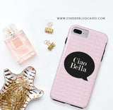 Ciao Bella Phone Case - CinderBloq Cases & Accessories