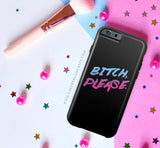 B!tch Please Phone Case - CinderBloq Cases & Accessories