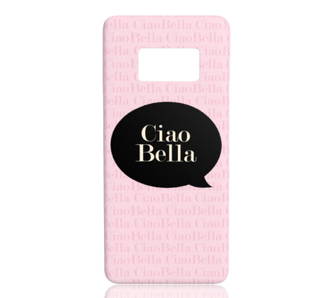 Ciao Bella - Samsung Galaxy S8 - CinderBloq Cases & Accessories
