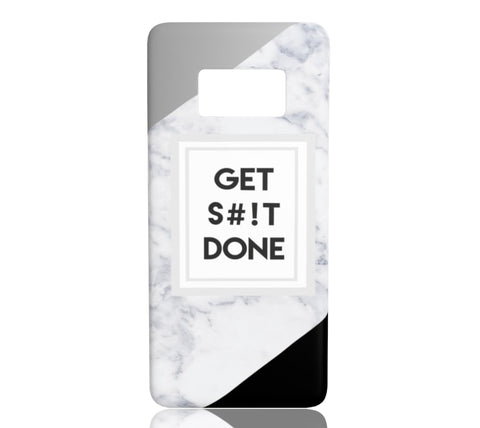 Get Shit Done - Samsung Galaxy S8