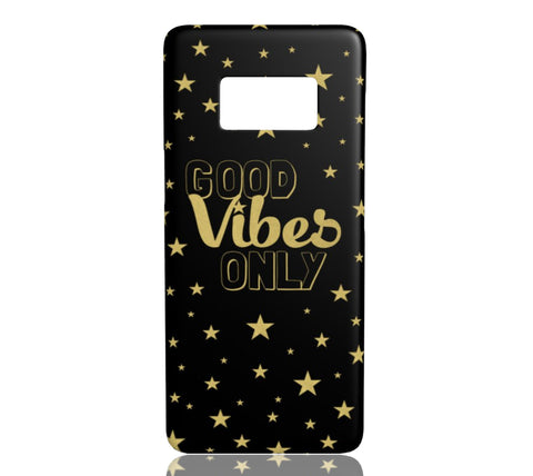 Good Vibes Only - Samsung Galaxy S8
